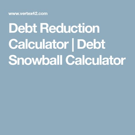Debt Reduction Calculator Debt Snowball Calculator Money - debt reduction calculator
