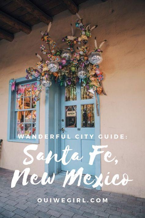 Wanderful City Guide: Santa Fe, New Mexico