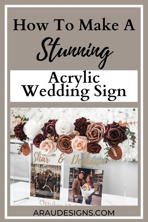 Want that perfect beautiful acrylic wedding sign but don't want to spend a ton of money? Check out our DIY on how to make this clear wedding sign. Use it for a welcome sign, for seating charts, table numbers, bar sign, the options are endless. You can customize the letters to be black, white, or even gold when using a Cricut. Don't own a Cricut? No worries! See how you can still get these beautiful letters for your special day. Visit Araudesigns.com for more details! #araudesigns #wedding #DIY