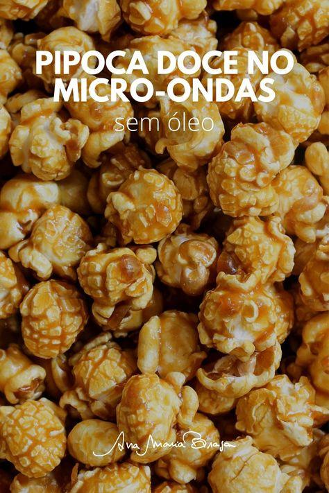Aprenda a fazer uma pipoca doce no micro-ondas. Uma delícia de receita que não leva óleo e fica prnta rapidinho!