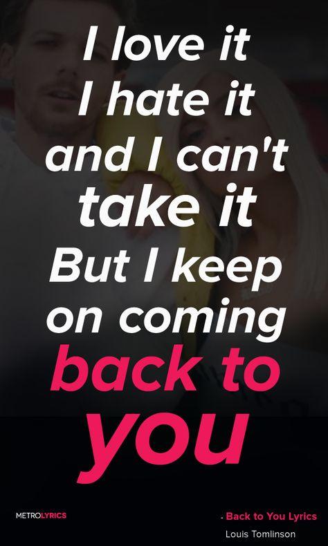 Lirik Lagu Back To You Louis Tomlinson : lirik, louis, tomlinson, Favorite, Songs, Ideas, Songs,, Music, Lyrics,, Lyrics
