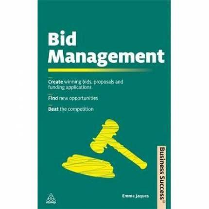Bid Management, Create Winning Bids Proposals and Funding - bid proposals