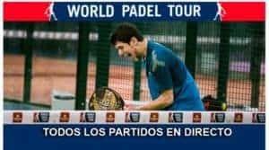 World Pádel Tour En Directo Streaming Padelstar Padel Ver Partido Directa