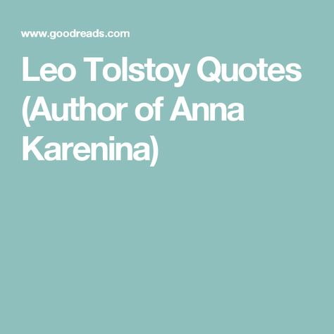 Top quotes by Leo Tolstoy-https://s-media-cache-ak0.pinimg.com/474x/82/3e/37/823e377394143ac9c757fa8f5b1a7bbb.jpg