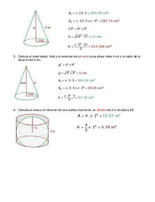 Ejercicios área Y Volumen Del Cono Cilindro Y Esfera Volumen Esfera Ejercicios Calcular El Area