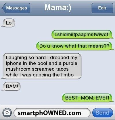 15 Times When Mothers Just Owned It Funny Texts Jokes Funny Text Conversations Funny Texts