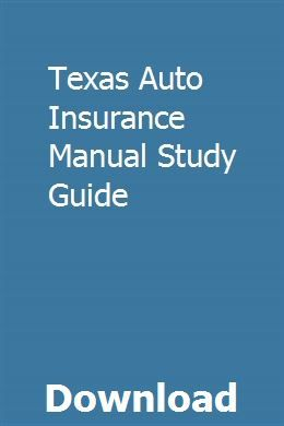 Texas Auto Insurance Manual Study Guide Repair Manuals Deck