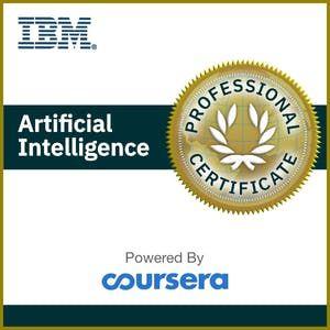 Coursera App Download Ibm Ibm Artificial Intelligence Professional Certificate Machine Learning Artificial Intelligence Artificial Intelligence
