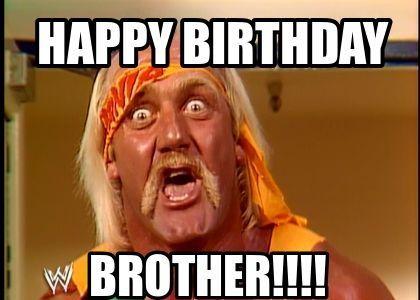 Brother Birthday Meme Funny Birthday Meme Happy Birthday Brother Funny Funny Happy Birthday Meme