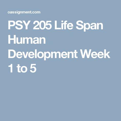 8 Best PSY 205 Life Span Human Development images Human