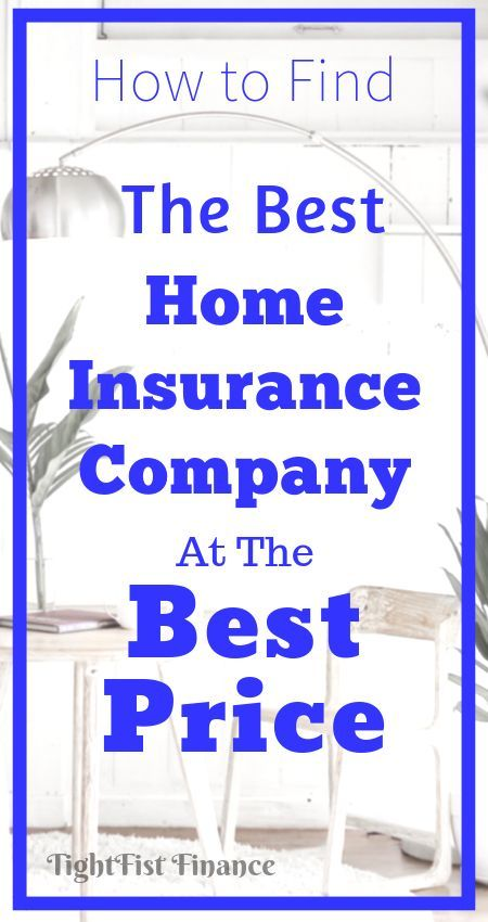 The Best Home Insurance Companies For Frugal Families Home