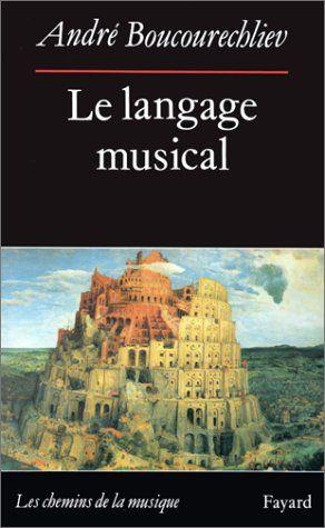Telecharger Le Langage Musical Pdf Par Andre Boucourechliev