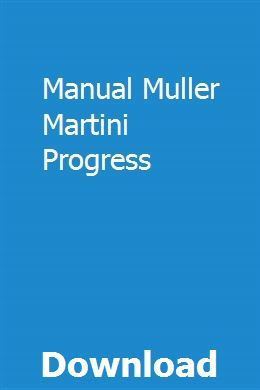 Manual Muller Martini Progress Progress Manual Martini