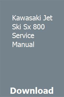 Kawasaki Jet Ski Sx 800 Service Manual Repair Manuals Owners Manuals Chemistry Practical