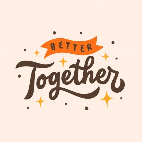 Lettering Typography Quote Poster Inspiration Motivation Better Together Vintage Typography, Typography Quotes, Typography Letters, Typography Poster, Graphic Design Typography, Lettering Design, Hand Typography, Slogan Design, Japanese Typography