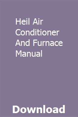 Heil Air Conditioner And Furnace Manual Repair Manuals