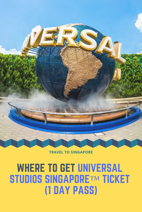 Where To Get Universal Studios Singapore Ticket 1 Day Pass Universal Studios Singapore Universal Studios Singapore Travel