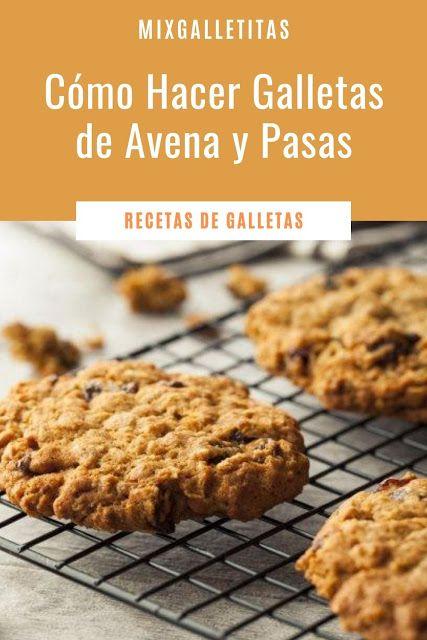 Cómo Hacer Galletas De Avena Y Manzana Mixgalletitas Galletitas Galletas De Avena Con Pasas Galletas De Avena Facil Galletas De Avena