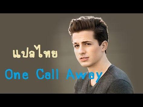 charlie puth one call away thaisub youtube dengan gambar pinterest