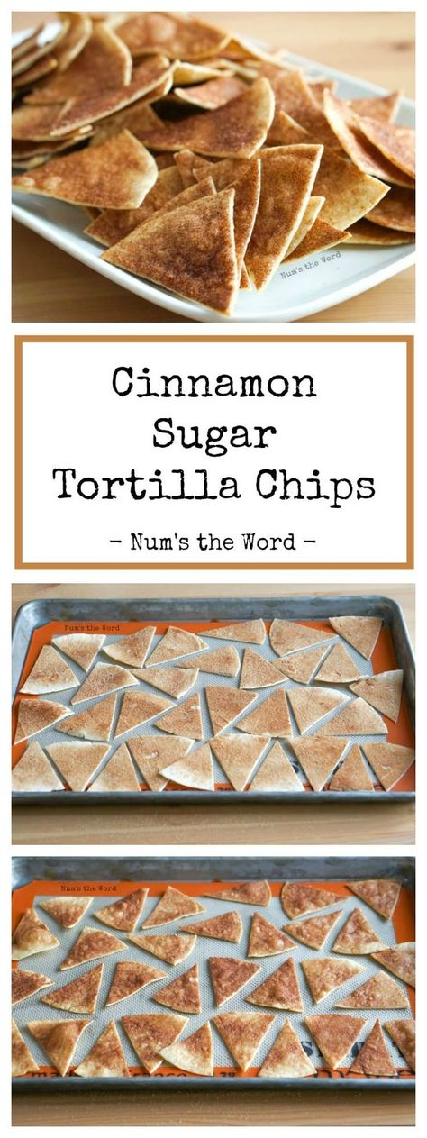 These Cinnamon Sugar Tortilla Chips are easy and delicious! Perfect with diced fruit, a dessert dip or chocolate sauce. #tortilla #cinnamonsugar #tortillachips #appetizer #snack #dessert #easy #quick #homemade #flourtortilla #recipe #numstheword