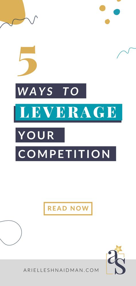 5 Ways To Leverage Your Competition