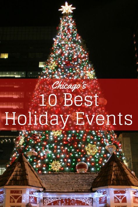 10 Best Holiday Events in Chicago