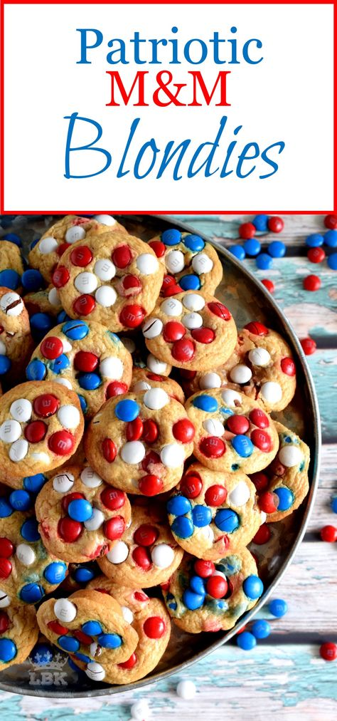 Patriotic M&M Blondies - With combinations of red, white, and blue candy, we can celebrate both Canada Day and Independence Day with these Patriotic M&M Blondies!  #patriotic #4thofjuly #independenceday #canadaday #redwhiteblue #redwhite