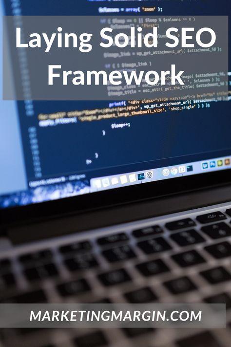 SEO Basics- Setting the Framework