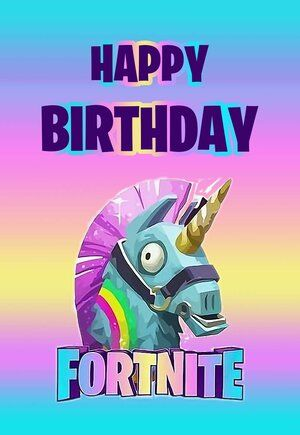 Fortnite Printable Birthday Card Jpg Happy Birthday Cards Printable Birthday Card Printable Birthday Card Messages