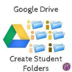 Create a Folder for Each Student - thanks Google Drive, Teaching Technology, Educational Technology, Instructional Technology, Instructional Strategies, Technology Tools, Technology Innovations, Technology Integration, Educational Leadership
