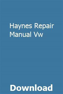 Haynes Repair Manual Vw Repair Manuals Owners Manuals Manual Car