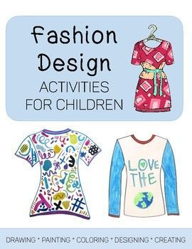 Fashion Design Art Activities Package Perfect For Art Sub Plans Fashion Design Classes Fashion Design For Kids Fashion Design
