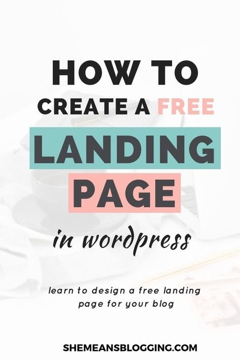 How To Create A Free Landing Page In Wordpress [With All Steps]