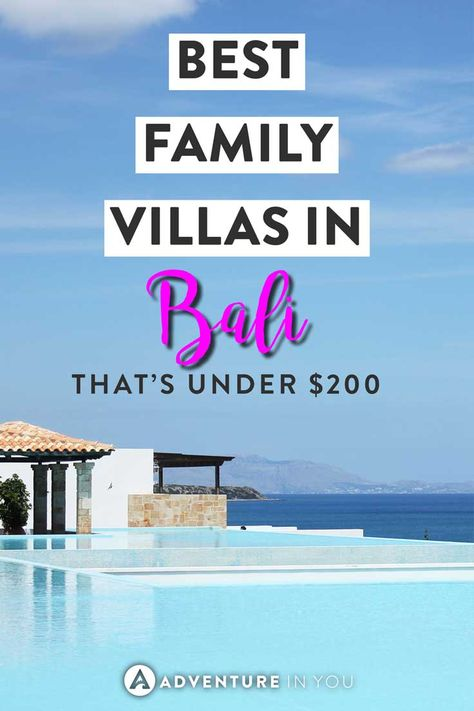 Family Villas Bali   Looking for great places to stay while in Bali? These family villas are not only super affordable but also well located to make sure you have an awesome stay in #bali