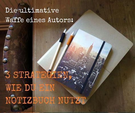 Das Notizbuch deine beste Waffe als Autor oder Blogger - 3