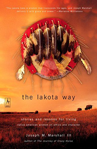 Download Pdf The Lakota Way Stories And Lessons For Living