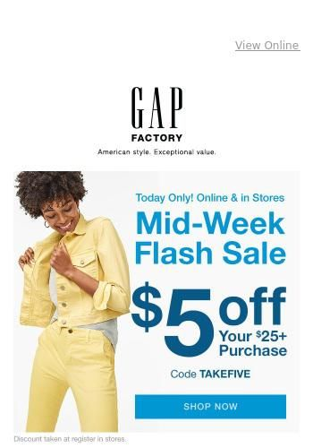 Mid Week Flash Deal See The Latest Deals And Offers From Gap Factory Got Mailed Has All Their New Arrivals Sales Disc In 2020 Kids Outlet Free Jeans Now And Forever