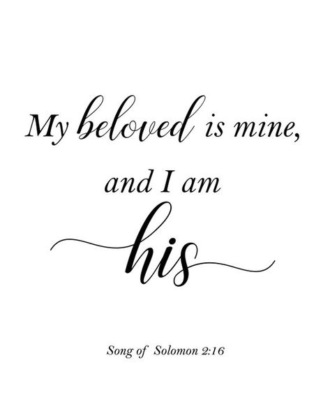 My Beloved is Mine and I am His | Song of Solomon 2:16 | Bible Verse Printable | Song of Solomon | S