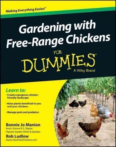 82f9201be4df4b985a31202414919527 - Gardening With Free Range Chickens For Dummies