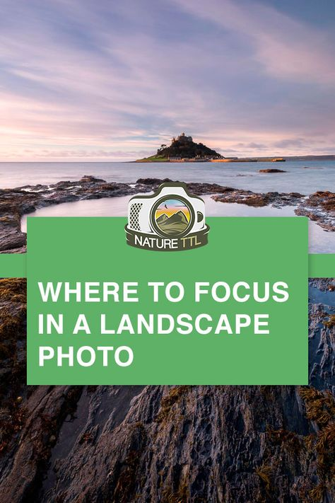 This Landscape Photography Tutorial Will Show You How To Maximise Depth Of Field And In 2020 Landscape Photography Tutorial Landscape Photos Landscape Photography Tips