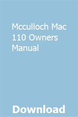 Mcculloch Mac 110 Owners Manual | nigetgege | Honda cbr 600