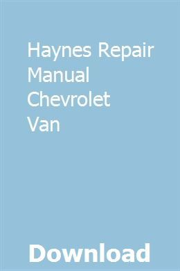 Haynes Repair Manual Chevrolet Van Repair Manuals Chilton