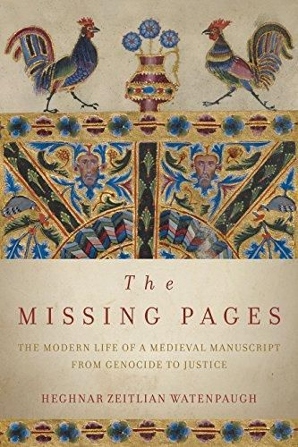 The Missing Pages: The Modern Life of a Medieval Manuscript, from Genocide to Justice - Default