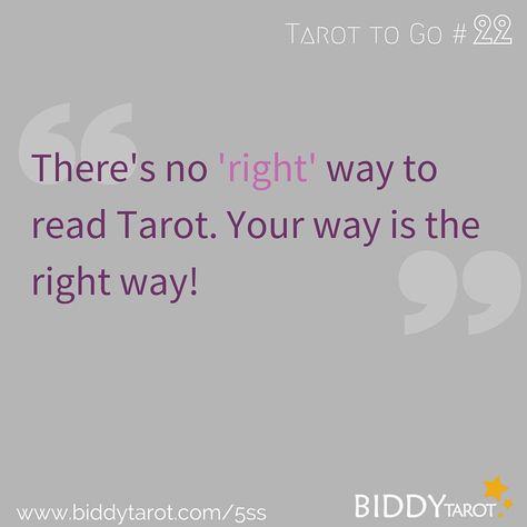 There's no ' right ' way to read Tarot. Your way is the right way! #TarotTips #TarotToGo biddytarot.com