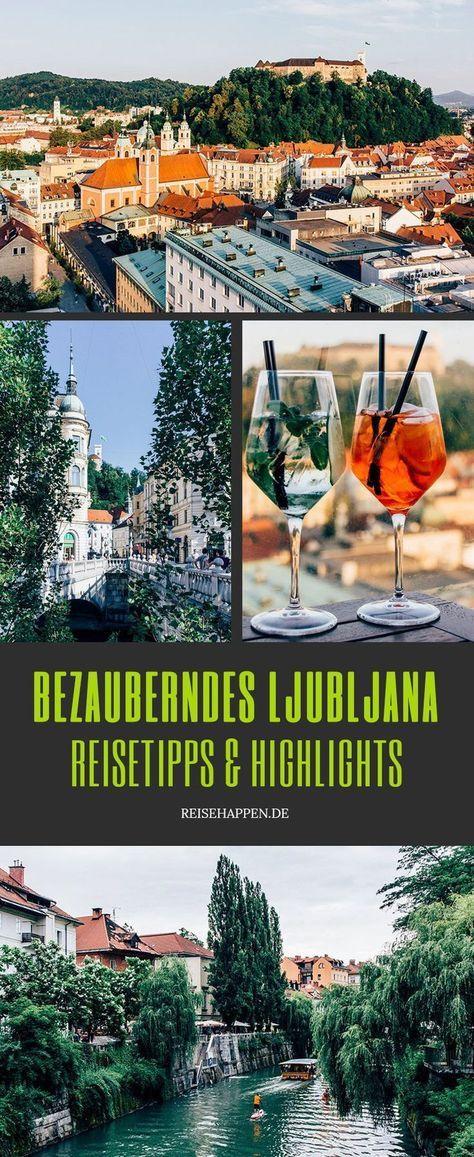 Ljubljana Reisetipps Fur Deine Stadtereise In Die Slowenische Hauptstadt Ljubljana Reisen Reisetipps