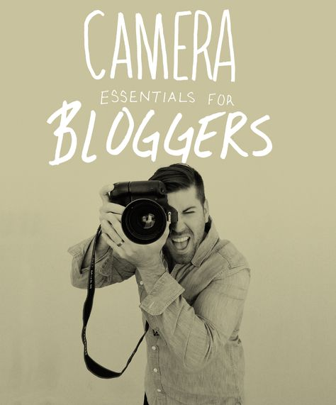 Camera Essentials for Bloggers || The Fresh Exchange
