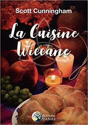 Cuisine Wiccane La Amazon Ca Scott Cunningham Livres En
