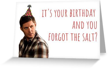 Supernatural Dean Birthday Card Sticker Mug Greeting Card By Willow Days Birthday Cards Supernatural Birthday Cards