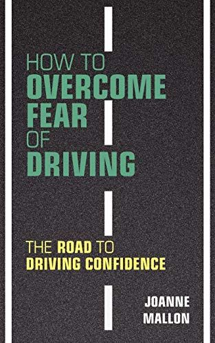 832fb3d8bd422fc2720446735a4c3ccb - How To Get Rid Of Your Fear Of Driving