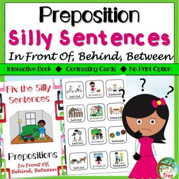 Preposition Silly Sentences: In Front Of, Behind, Between   Silly sentences,  Sentences, Prepositions